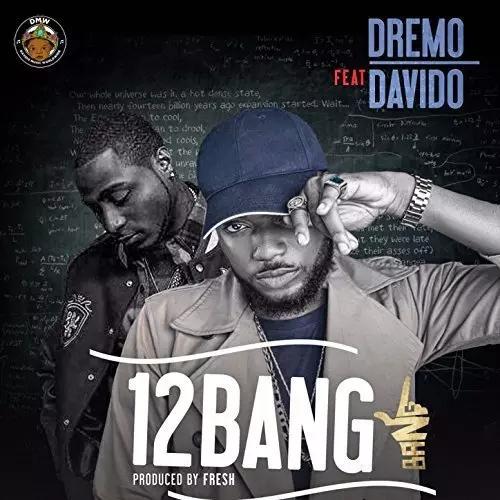 dremo-ft-davido-1-2-bang