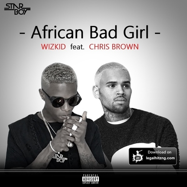 wizkid ft Chris Brown - African Bad Girl