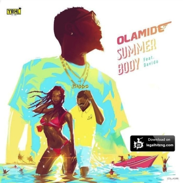 Olamide-Ft.-Davido-Summer-Body_Naijaloaded-700x700